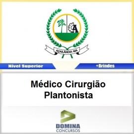 Apostila Açailândia MA 2017 Médico Cirurgião Plantonista
