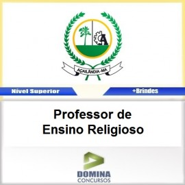 Apostila Açailândia MA 2017 PROF de Ensino Religioso