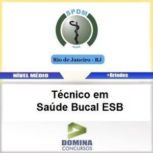 Apostila SPDM RJ 2017 Técnico em Saúde Bucal ESB
