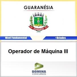 Apostila Guaranésia MG 2017 Operador de Máquina III