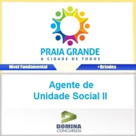 Apostila Praia Grande SP 2017 Agente de Unidade Social II