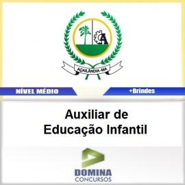 Apostila Açailândia MA 2017 Auxiliar Educação Infantil