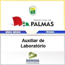 Apostila Palmas PR 2017 Auxiliar de Laboratório