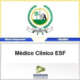 Apostila Açailândia MA 2017 Médico Clínico ESF