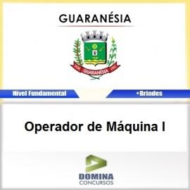 Apostila Guaranésia MG 2017 Operador de Máquina I