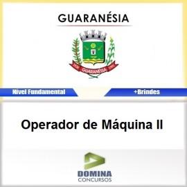 Apostila Guaranésia MG 2017 Operador de Máquina II