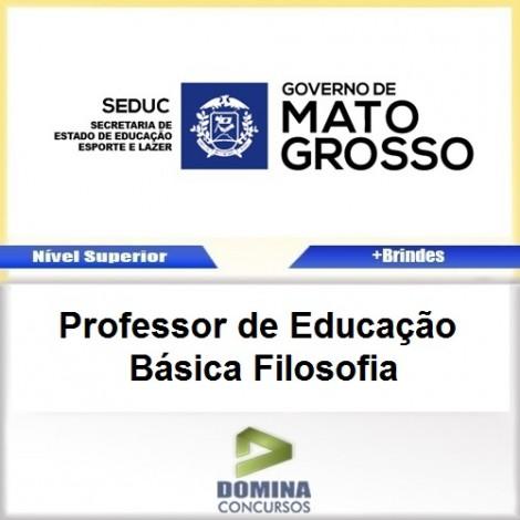Apostila SEDUC MT 2017 Professor de Filosofia
