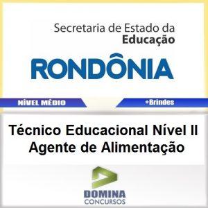 Apostila SEDUC RO 2017 TEC EDU Agente de Alimentação