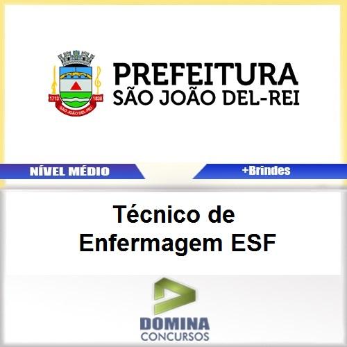 Apostila São João del Rei 2017 Técnico Enfermagem ESF