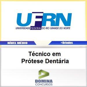 Apostila UFRN 2017 Técnico em Prótese Dentária