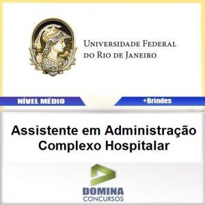 Apostila UFRJ 2017 Assistente Administração Hospitalar
