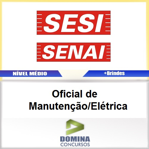 Apostila SESI SENAI SP 2017 Oficial Manutenção Elétrica