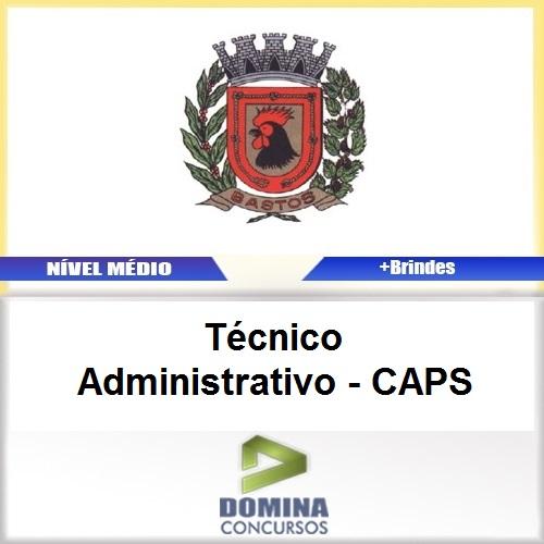 Apostila Bastos SP 2017 Técnico Administrativo CAPS