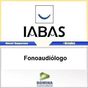 Apostila Concurso IABAS RJ 2017 Fonoaudiólogo