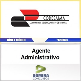 Apostila CODESAIMA RR 2017 Agente Administrativo