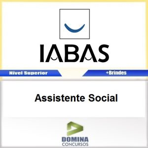 Apostila Concurso IABAS RJ 2017 Assistente Social