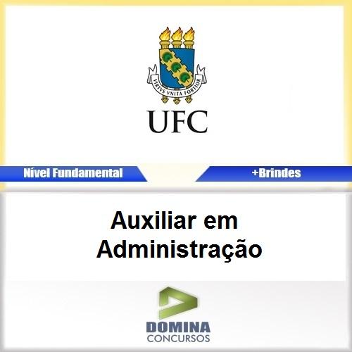Apostila UFC 2017 Auxiliar em Administração PDF