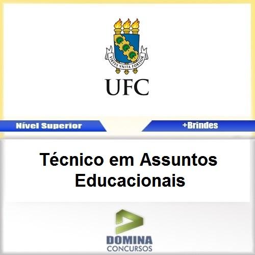Apostila UFC 2017 Técnico em Assuntos Educacionais