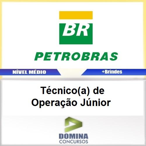 Apostila PETROBRAS 2017 Técnico de Operação Júnior