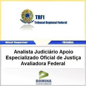 Apostila TRF 1 Região 2017 Oficial de Justiça Avaliadora Federal