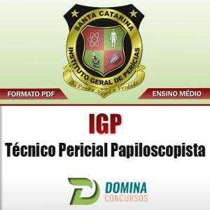 Apostila IGP SC 2017 Técnico Pericial Papiloscopista
