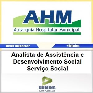 Apostila AHM SP 2017 Analista de Desenvolvimento Serviço Social