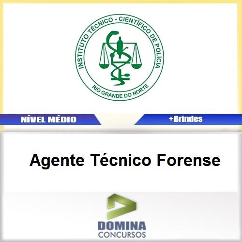 Apostila Concurso ITEP RN 2017 Agente Técnico Forense