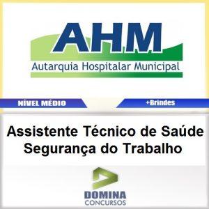 Apostila AHM SP 2017 Assistente TEC Saúde Segurança Trabalho