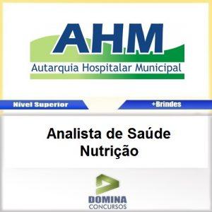Apostila Concurso AHM SP 2017 Analista de Saúde Nutrição