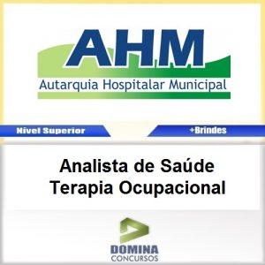Apostila AHM SP 2017 Analista de Saúde Terapia Ocupacional