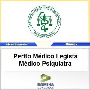 Apostila ITEP RN 2017 Perito Médico Legista Médico Psiquiatra