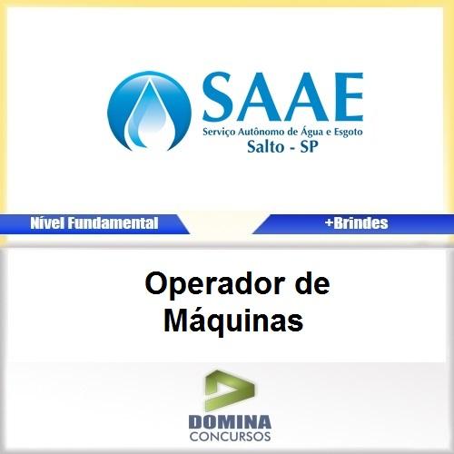 Apostila Concurso SAAE SP 2017 Operador de Máquinas