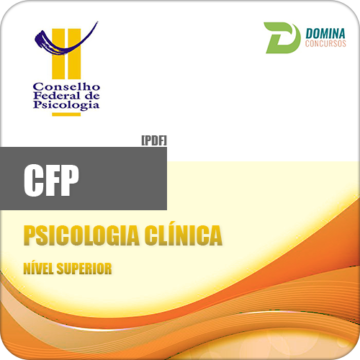 Apostila Conselho de Psicologia CFP 2017 Psicologia Clínica