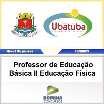Apostila Ubatuba SP 2017 PROF Educação Básica II Educação Física