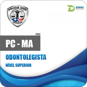 Apostila Polícia Civil do Maranhão PC MA 2018 Odontolegista