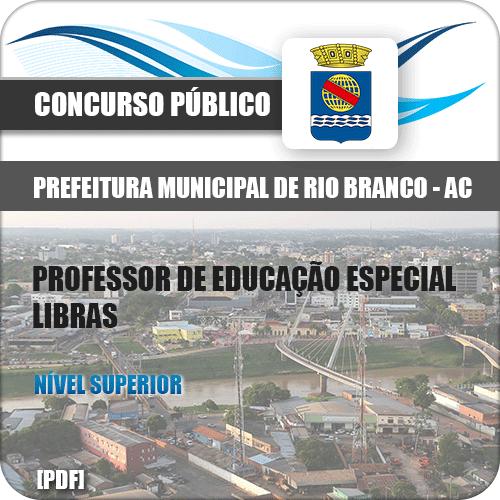 Apostila Rio Branco AC 2018 Professor de Educação Libras