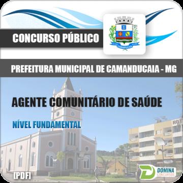 Apostila Pref Camanducaia MG 2018 Agente Comunitário de Saúde