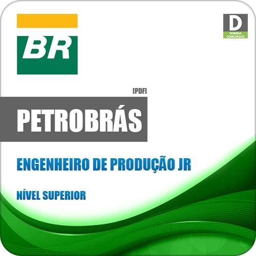 Apostila Petrobrás 2018 Engenheiro de Produção Júnior