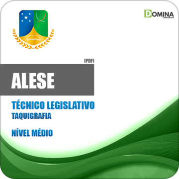 Apostila ALESE 2018 Técnico Legislativo Taquigrafia