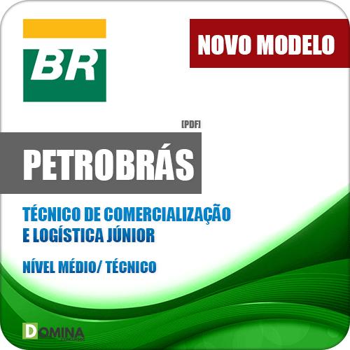 Apostila Petrobrás 2018 Técnico de Comercialização e Logística Júnior