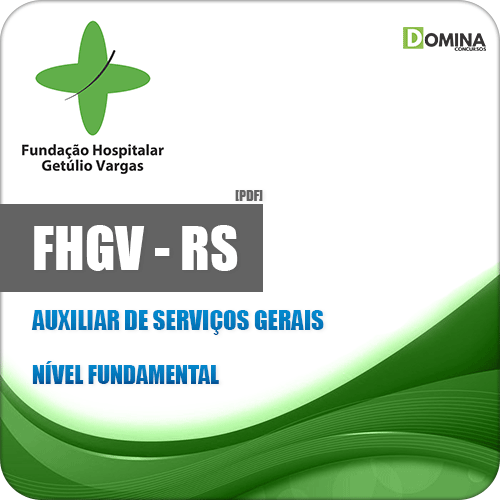 Apostila FHGV RS 2018 Auxiliar de Serviços Gerais