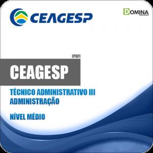 Apostila CEAGESP 2018 Técnico Administrativo III Administração