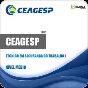 Apostila CEAGESP 2018 Técnico em Segurança do Trabalho I