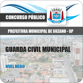 Apostila Pref Suzano SP 2018 Guarda Civil Municipal