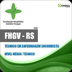 Apostila FHGV RS 2018 Técnico em Enfermagem Socorrista