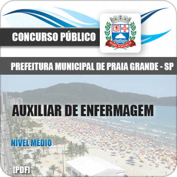 Apostila Pref Praia Grande 2018 Auxiliar de Enfermagem