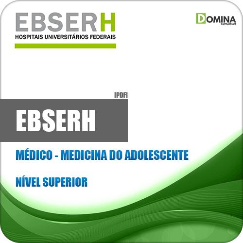 Apostila EBSERH 2018 Médico Medicina do Adolescente CESPE UNB