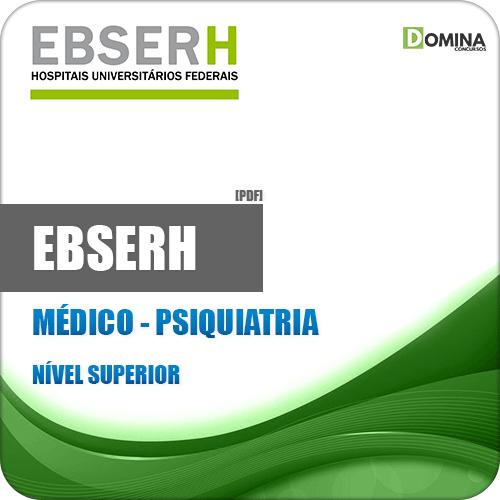 Apostila EBSERH 2018 Médico Psiquiatria CESPE UNB