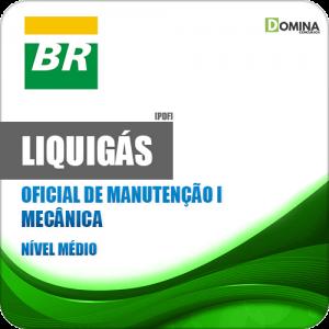Apostila LIQUIGÁS 2018 Oficial de Manutenção I Mecânica