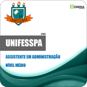 Apostila Unifesspa 2018 Assistente em Administração